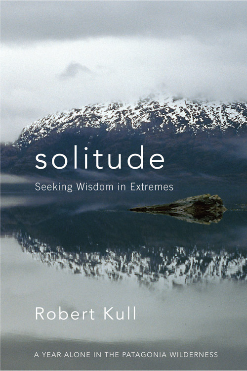 new book solitude seeking wisdom in extremes solitude cover image